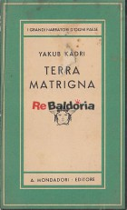 La terra matrigna (Yaban)