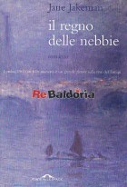 Il regno delle nebbie (The kingdom of the mist)