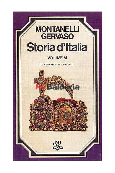 Storia d'italia volume VI: da Carlomagno all'anno 1000