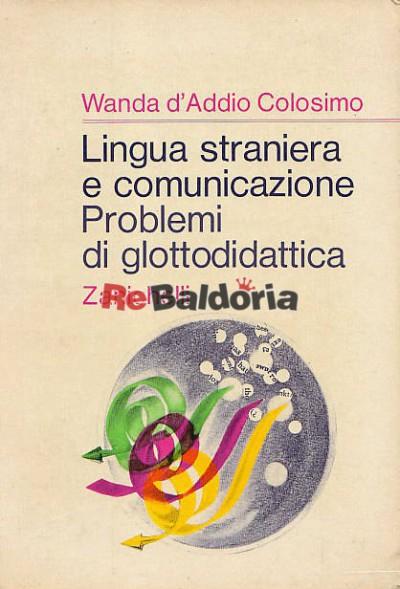 Lingua straniera e comunicazione Problemi di glottologia