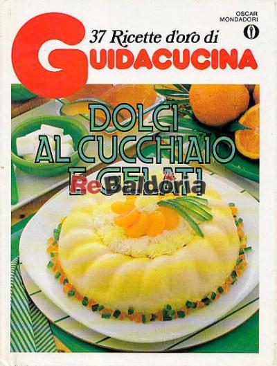 La Cucina Italiana Ricette D Oro 28 Images Filetto Di Maiale