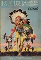 I Sioux sul sentiero di guerra
