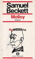 Trilogia: Molloy - Malone muore - L'innominabile