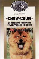 Chow - chow un racconto scientifico sul mistero Shi Zi Gou