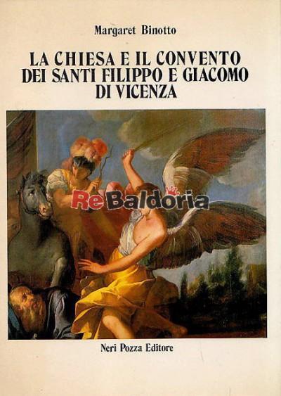 La chiesa e il convento dei Santi Filippo e Giacomo di Vicenza