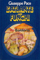 L'atlante dei funghi