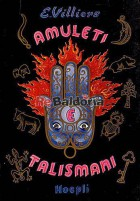 Amuleti, talismani e altre cose misteriose
