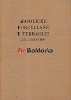 Catalogo della mostra di maioliche porcellane e terraglie del vicentino