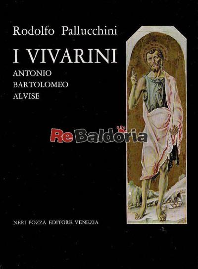 I Vivarini Antonio - Bartolomeo - Alvise
