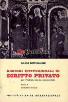 Nozioni istituzionali di diritto privato per l'istituto tecnico commerciale vol. 1
