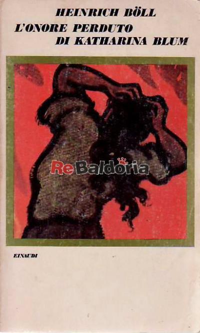 L'onore perduto di Katharina Blum ( Die verlorene Ehre Der Katharina Blum )