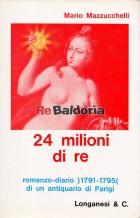 24 Ventiquattro milioni di re