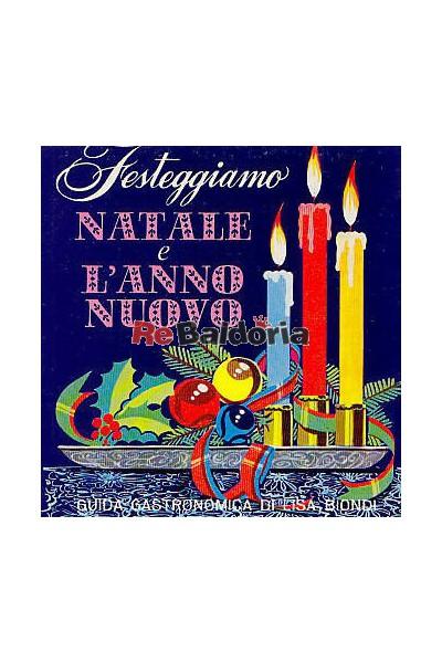Festeggiamo Natale e l'anno nuovo