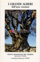 I grandi alberi dell'area veronese