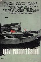 Nuovi racconti italiani 2:di Riccardo Bacchelli: Favola negra - di Luciano Bianciardi: I sessuofili - di Libero Bigaretti: Erav
