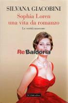Sophia Loren una vita da romanzo