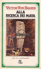 Alla ricerca dei Maya