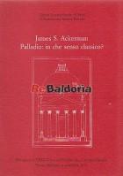 Palladio: in che senso classico?