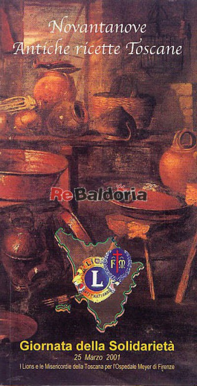 Novantanove antiche ricette toscane pietro vestri for Ricette toscane