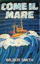 Come il mare (Hungry as the sea)