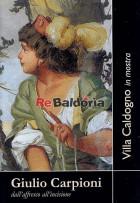 Villa Caldogno in mostra Giulio Carpioni