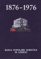 Banca Popolare Agricola di Lonigo 1876 - 1976