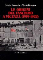 Le origini del fascismo a Vicenza e le lotte sociali fra il 1919 e il 1922
