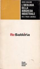 L'ideologia della borghesia industriale nell'Italia liberale
