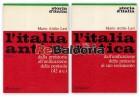 L'Italia antica: Dalla preistoria all'unificazione della penisola (42 a.c.) Dall'unificazione della penisola al suo isolament