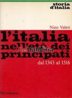 L'Italia nell'età dei principati dal 1343 al 1516