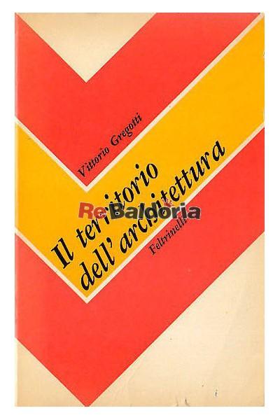 Il territorio dell 39 architettura vittorio gregotti for Il territorio dell architettura vittorio gregotti