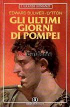 Gli ultimi giorni di Pompei ( The Last Days of Pompeii )