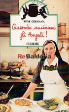 Quando cucinano gli angeli!