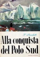 Alla conquista del Polo Sud