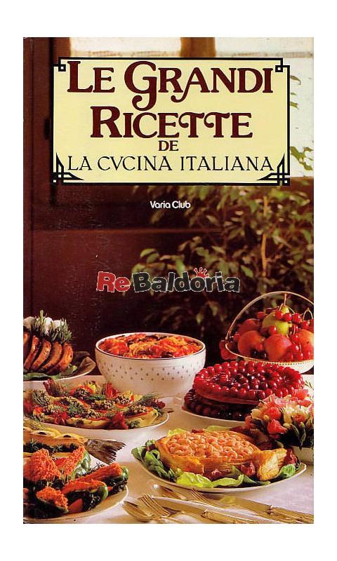 Le grandi ricette de la cucina italiana stella donati - Ricette cucina italiana ...