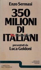 350 milioni di italiani