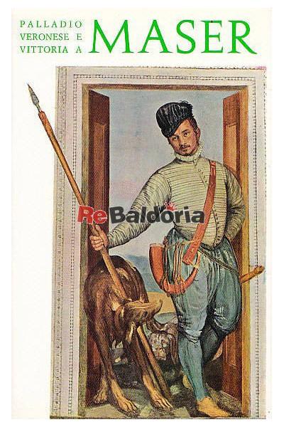 Palladio Veronese e Vittoria a Maser