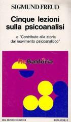 Cinque lezioni sulla psicoanalisi e contributo alla storia del movimento psicoanalitico