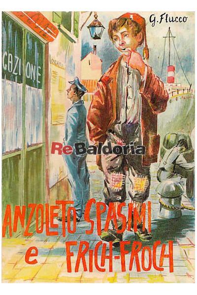 Anzoleto Spasimi e Frich-Froch