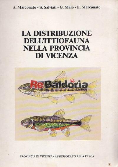 La distribuzione dell'ittiofauna nella provincia di Vicenza
