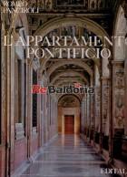 L'appartamento pontificio