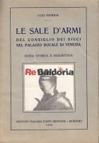 Le sale d'armi del consiglio dei dieci nel palazzo ducale di Venezia