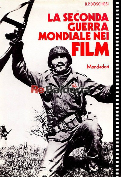 La seconda guerra mondiale nei film b palmiro boschesi for La b b