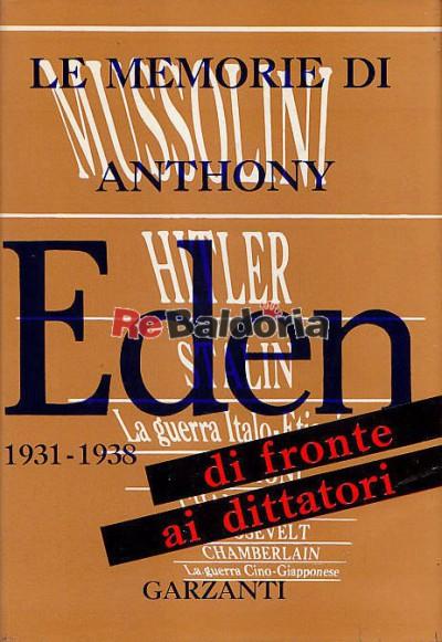 Le memorie di anthony eden di fronte ai dittatori 1931 1938 anthony eden garzanti - Le finestre di fronte ...
