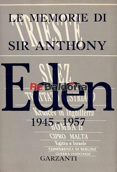 Le memorie di Anthony Eden di fronte ai dittatori 1945 - 1957