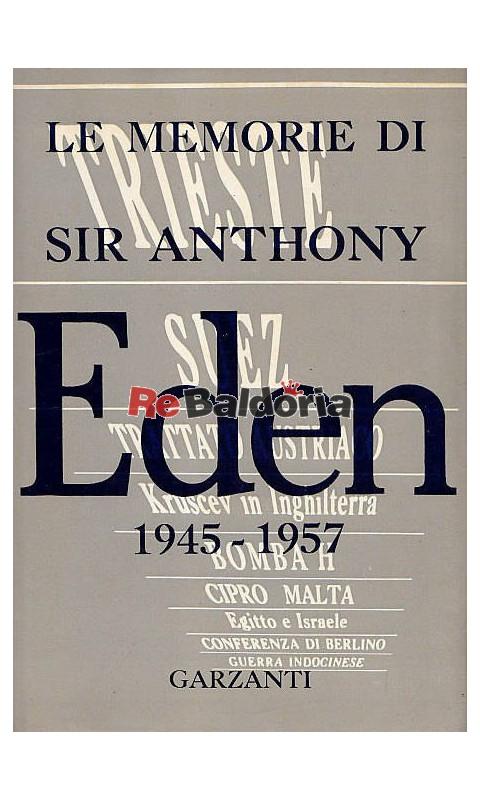 Le memorie di anthony eden di fronte ai dittatori 1945 1957 anthony eden garzanti - Le finestre di fronte ...