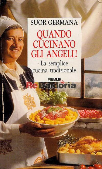 Quando cucinano gli angeli