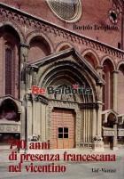 750 anni di presenza francescana nel vicentino