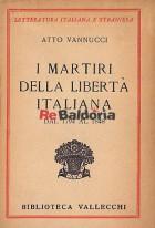 I martiri della libertà italiana