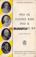 Pio IX Leone XIII Pio X Benedetto XV
